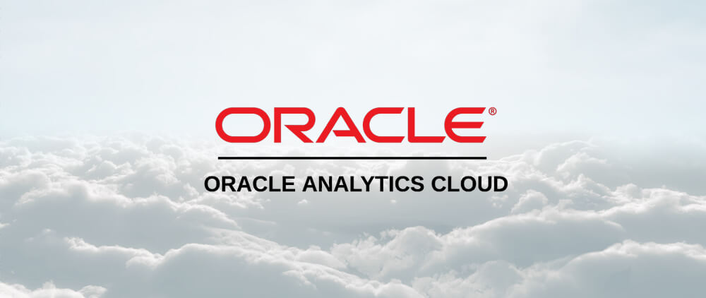 Oracle Analytics Cloud explained